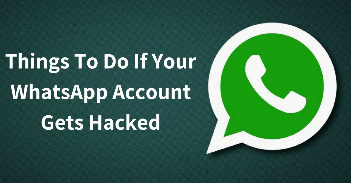 Things to Do If Your WhatsApp Account Gets Hacked! - MICSUR